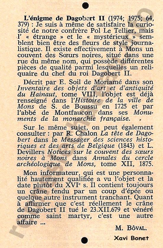 1976-ICCn308col1065 El enigma de Dagoberto II (1974; 1975; 64, 379) Soy capaz de satisfacer la curiosidad de nuestro compañero Pol Le Tellier, pero